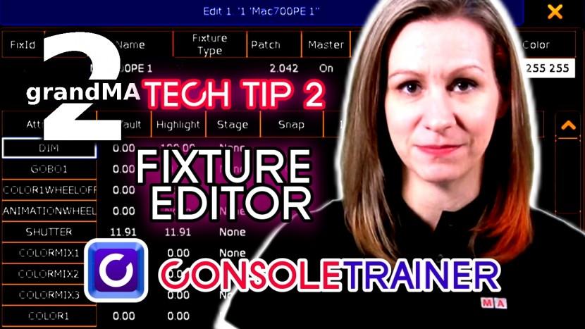 grandMA2 TechTips 2: Fixture Editor