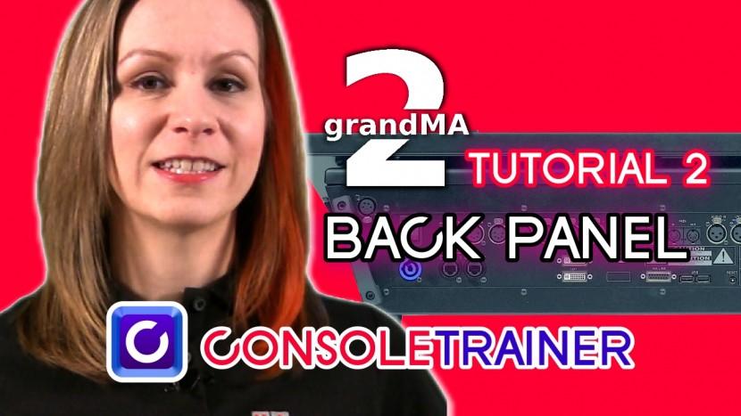 grandMA2 Tutorial 2: The Back Panel