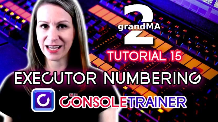 grandMA 2 Tutorial 15: Executor Numbering