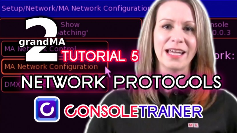 grandMA2 Tutorial 5: Network Protocols