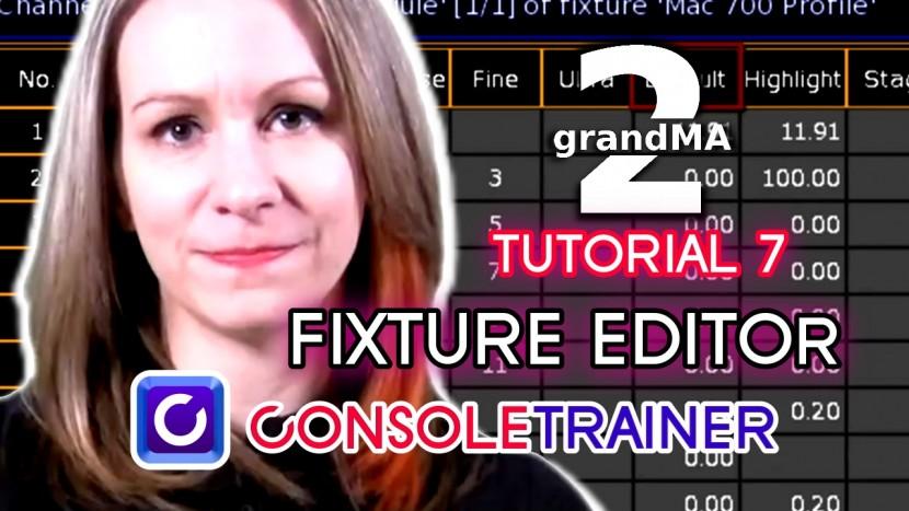 grandMA2 Tutorial 7: Fixture Editor