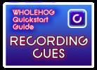 Hog QuickStart: Recording Cues