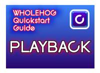 Hog QuickStart: Playback