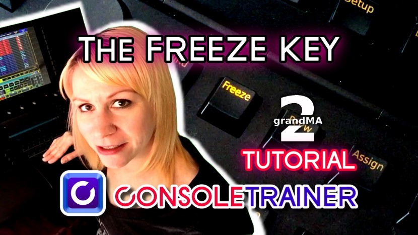 The Freeze Key- MA2 Video Tutorial