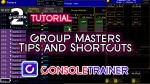 Group Masters- Tips and Shortcuts