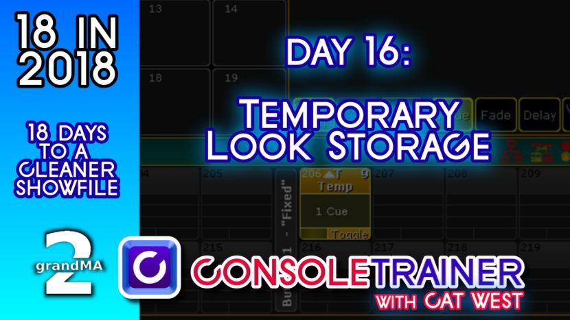 18 in 2018- Day Sixteen: Temporary Look Storage