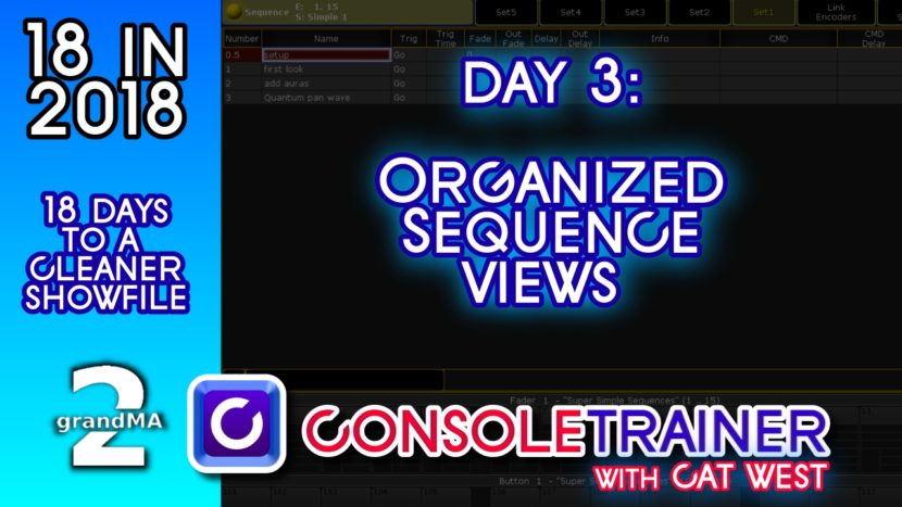 18 in 2018- Day Three: Organized Sequence Views