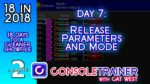 18 in 2018- Day Seven: Release Parameters and Mode