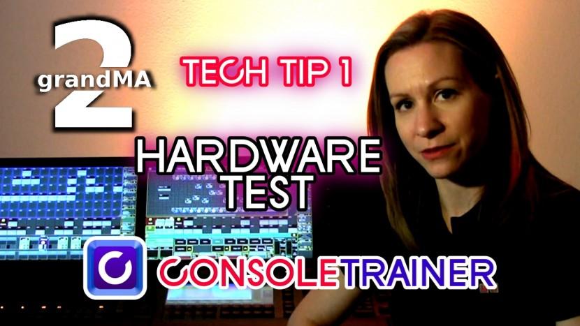 grandMA2 TechTips 1: Hardware Test