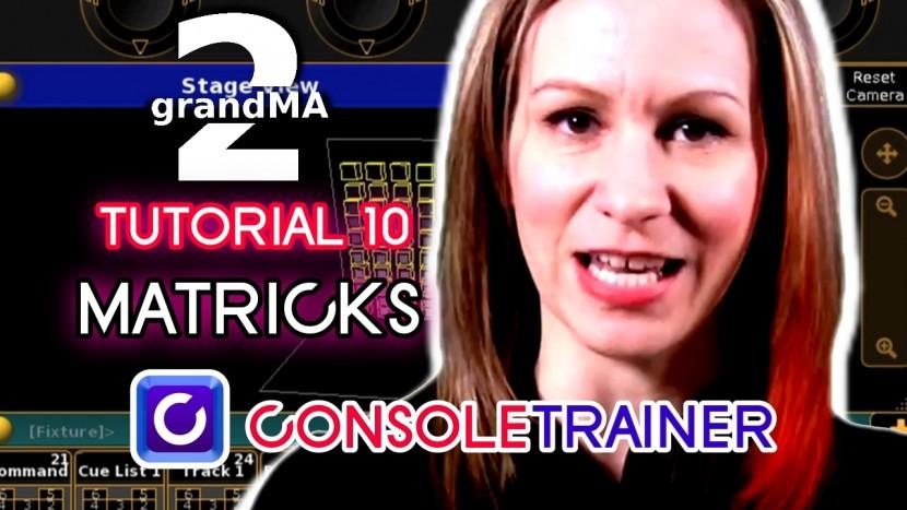 grandMA2 Tutorial 10: MATricks