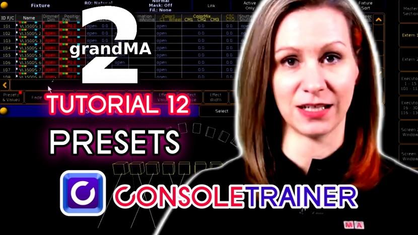 grandMA2 Tutorial 12: Presets