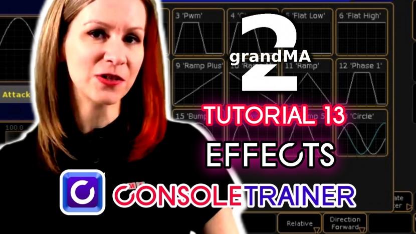 grandMA2 Tutorial 13: Effects