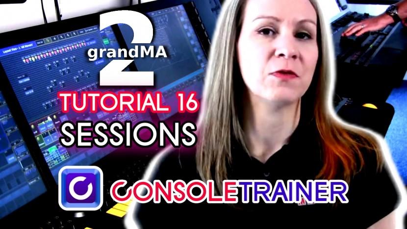 grandMA2 Tutorial 16: Sessions