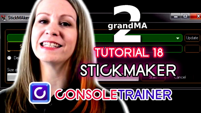 grandMA2 Tutorial 18: StickMAker