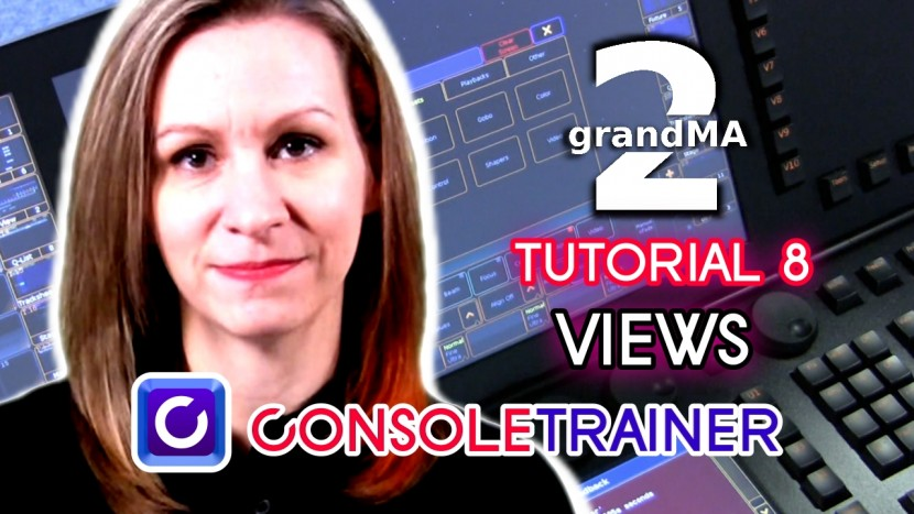 grandMA2 Tutorial 8: Views
