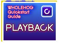 Hog QuickStart: Playback