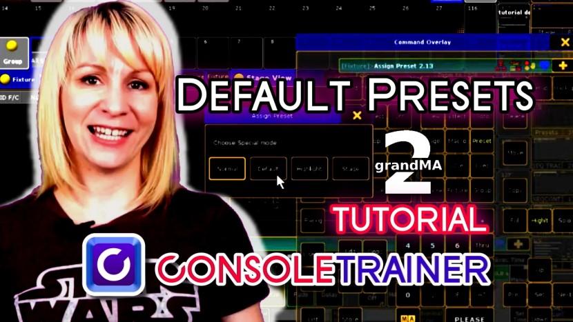 Default Presets – MA2 Video Tutorial