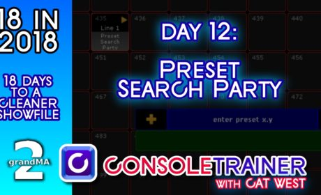 18 in 2018- Day Twelve: Preset Search Party