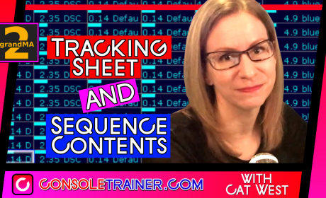 Tracking Sheet and Sequence Contents- grandMA2