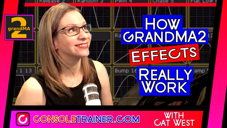 How grandMA2 Effects Really Work