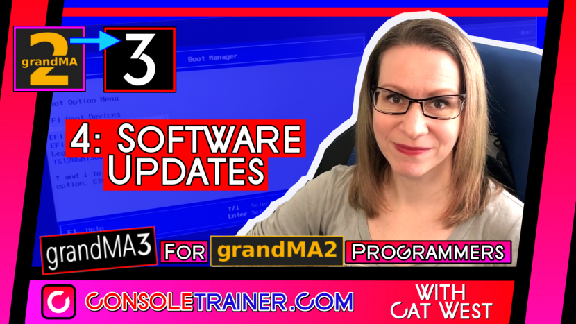 4: Software Updates | grandMA3 for grandMA2 Programmers