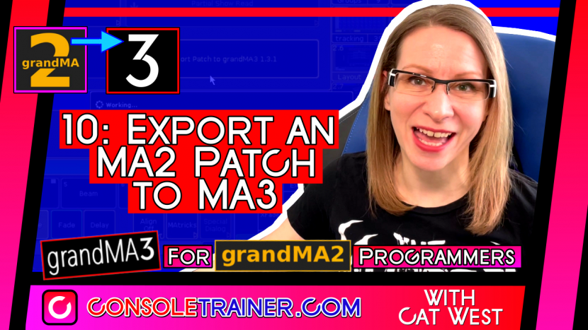 10: Export an MA2 Patch to MA3 | grandMA3 for grandMA2 Programmers