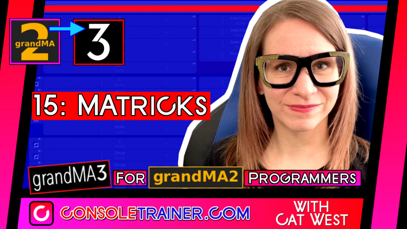 15: MAtricks | grandMA3 for grandMA2 Programmers