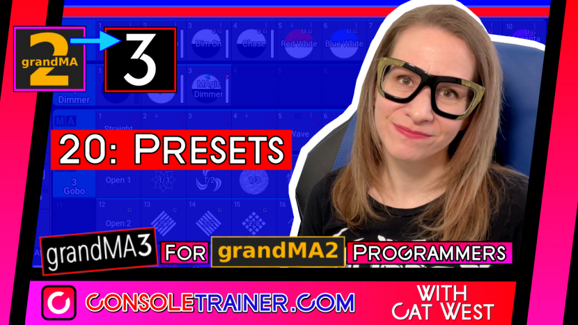 20: Presets | grandMA3 for grandMA2 Programmers