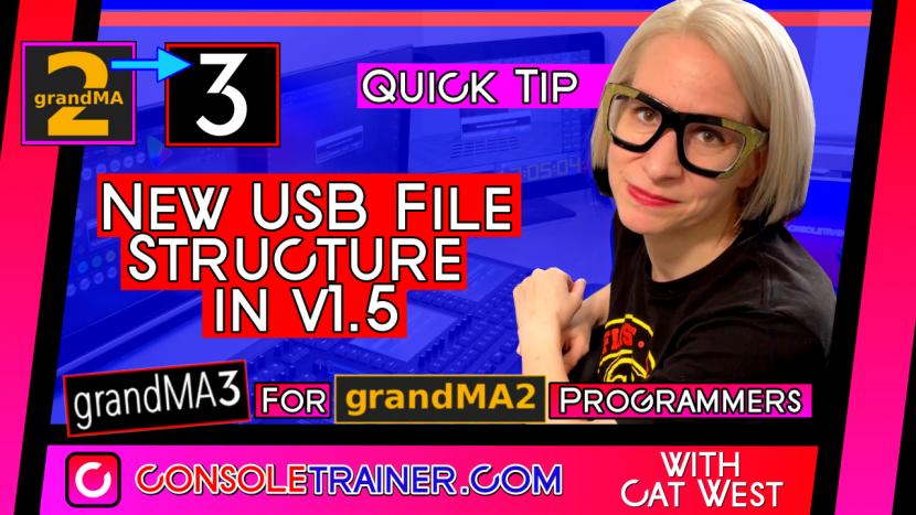 Quick Tip: New USB File Structure in grandMA3 v1.5
